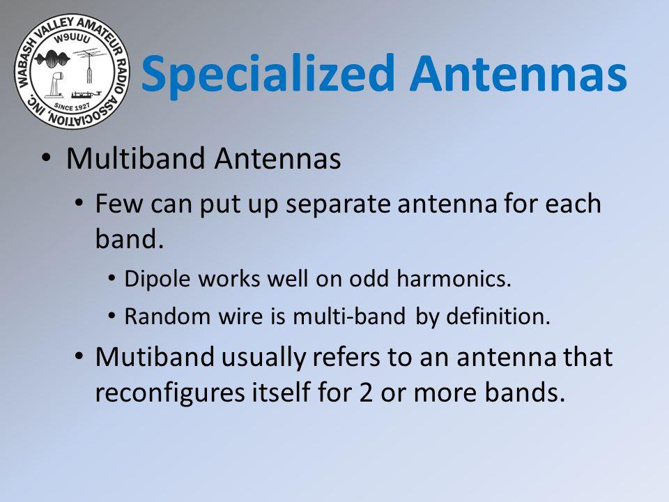 Specialized Antennas Multiband Antennas