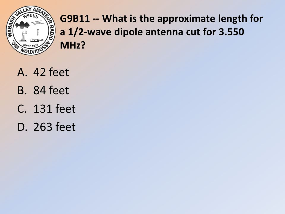 A. 42 feet B. 84 feet C. 131 feet D. 263 feet