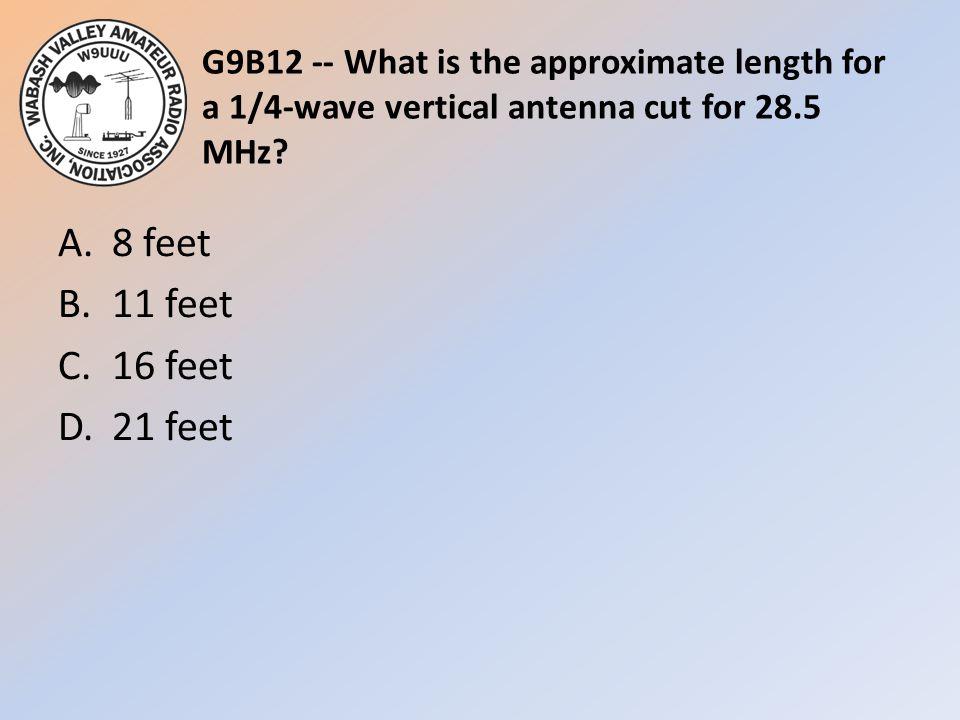 A. 8 feet B. 11 feet C. 16 feet D. 21 feet