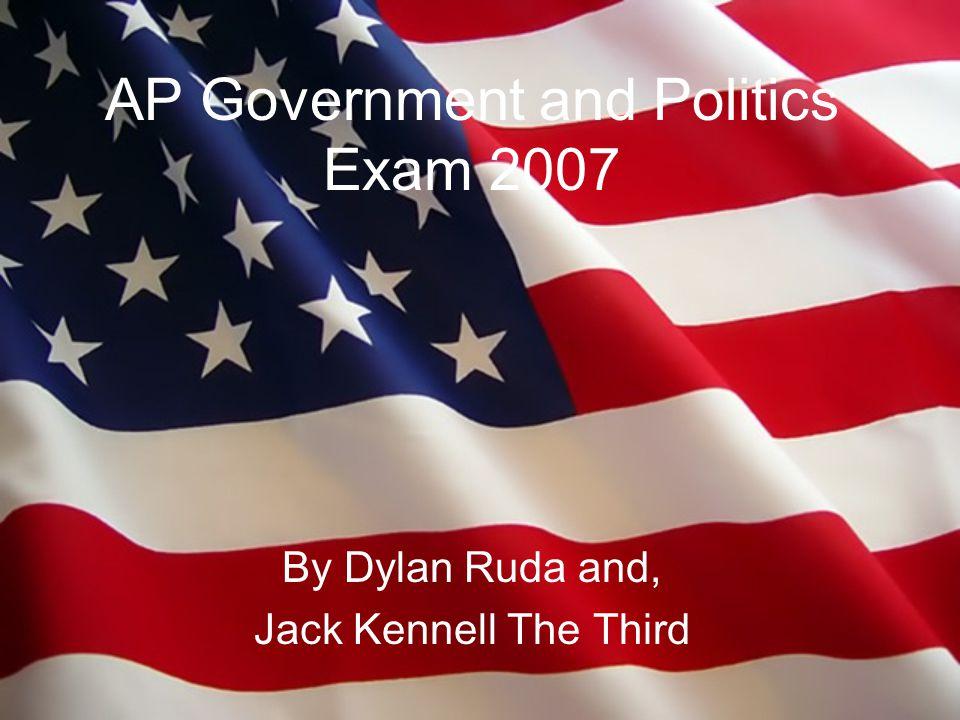 AP Government and Politics Exam 2007