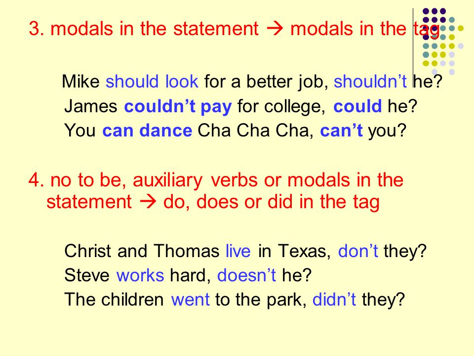 3. modals in the statement  modals in the tag