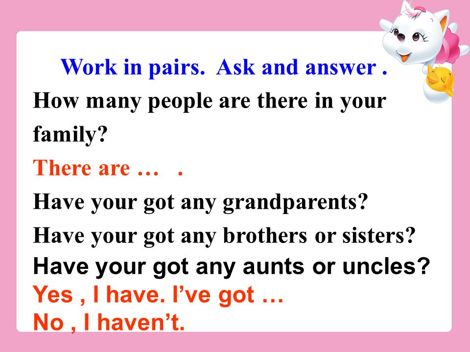 Work in pairs. Ask and answer .