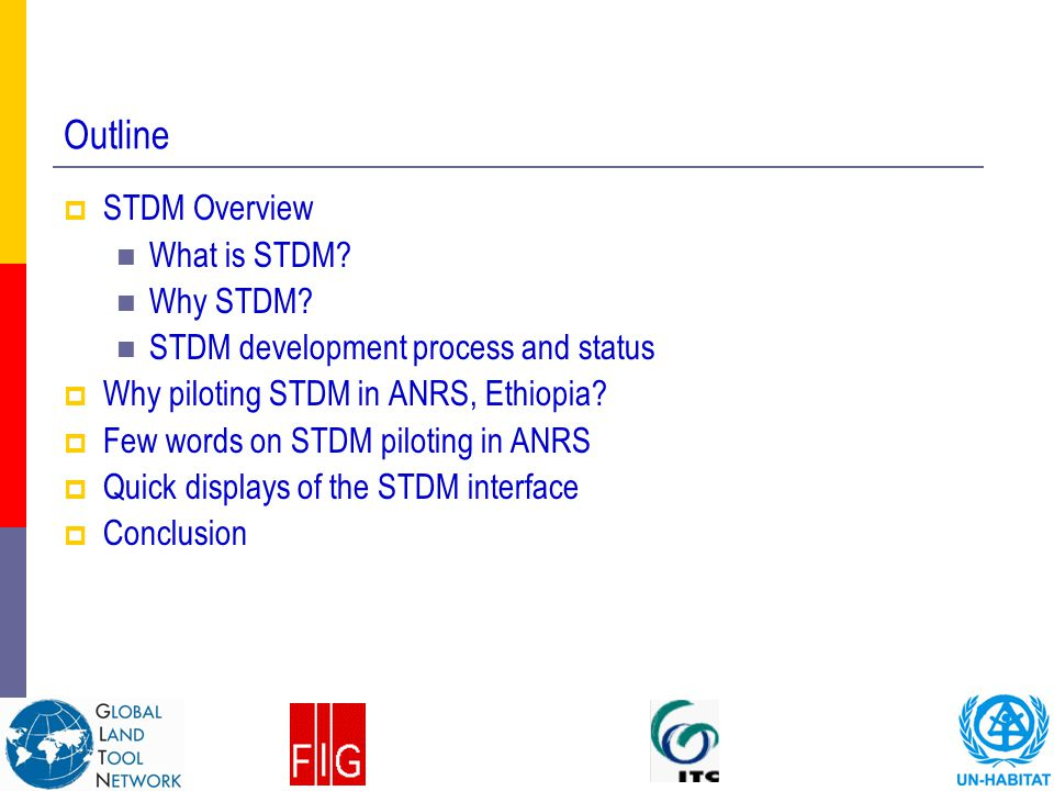 Outline STDM Overview What is STDM Why STDM