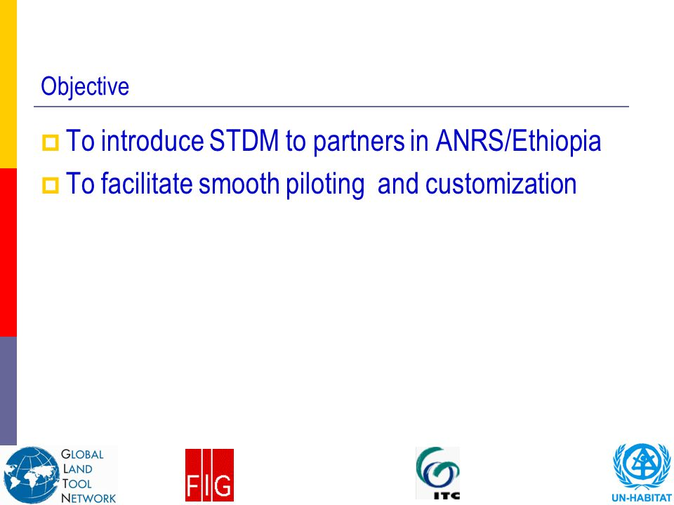 To introduce STDM to partners in ANRS/Ethiopia
