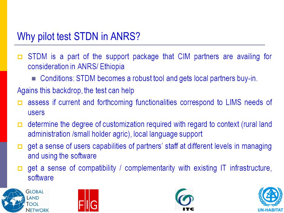 Why pilot test STDN in ANRS