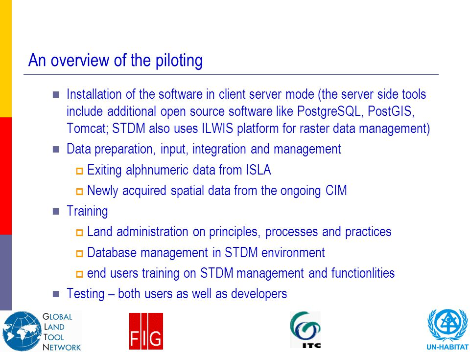 An overview of the piloting
