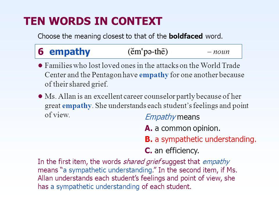 TEN WORDS IN CONTEXT 6 empathy – noun