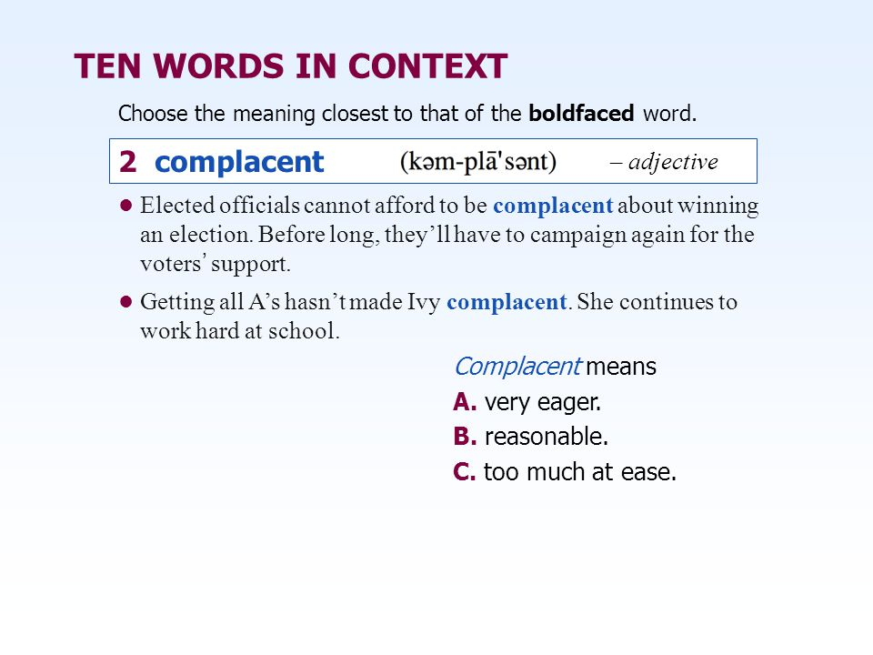 TEN WORDS IN CONTEXT 2 complacent – adjective
