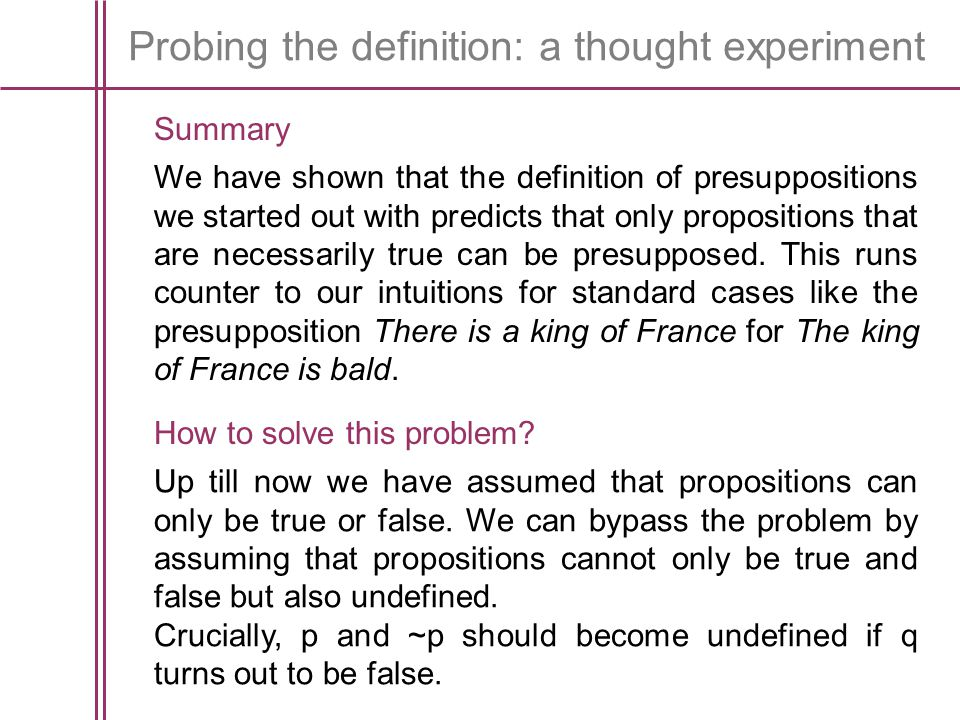 Probing the definition: a thought experiment