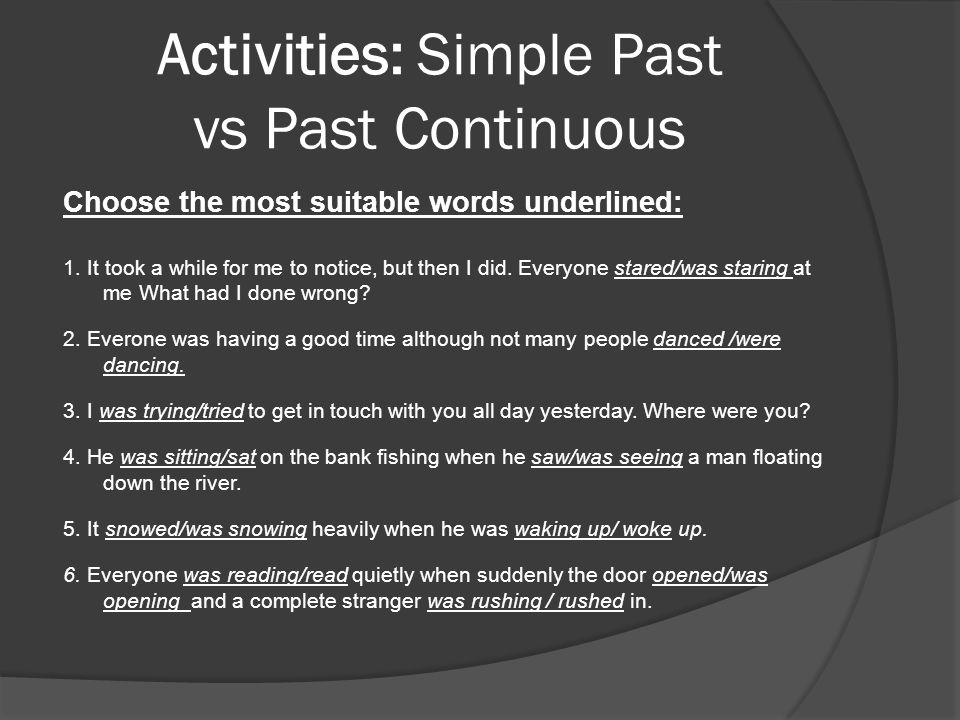 Activities: Simple Past vs Past Continuous