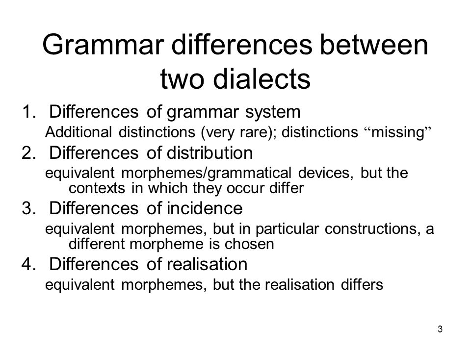 Grammar differences between two dialects