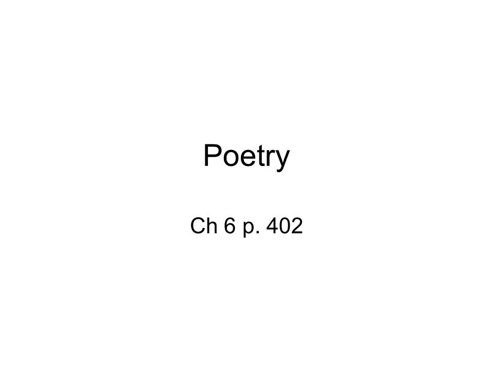 Poetry Ch 6 p. 402