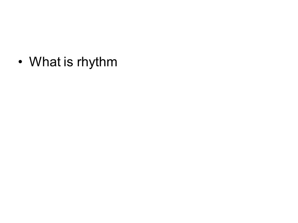 What is rhythm