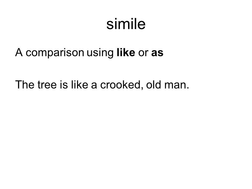 simile A comparison using like or as