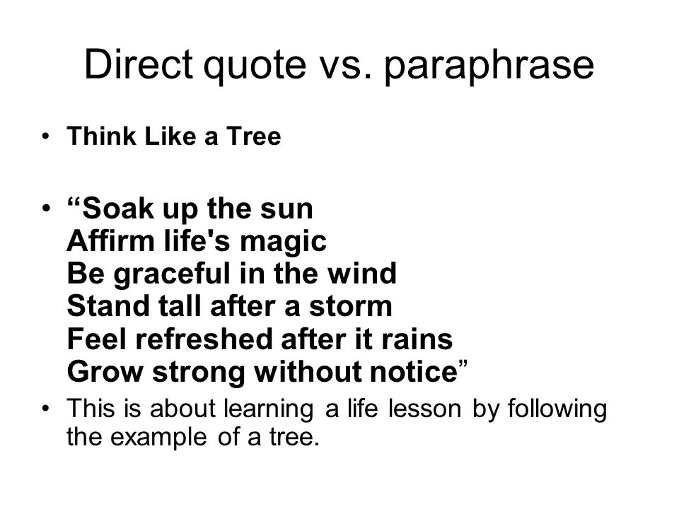 Direct quote vs. paraphrase