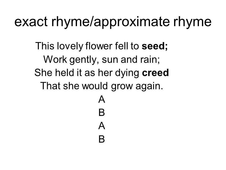 exact rhyme/approximate rhyme