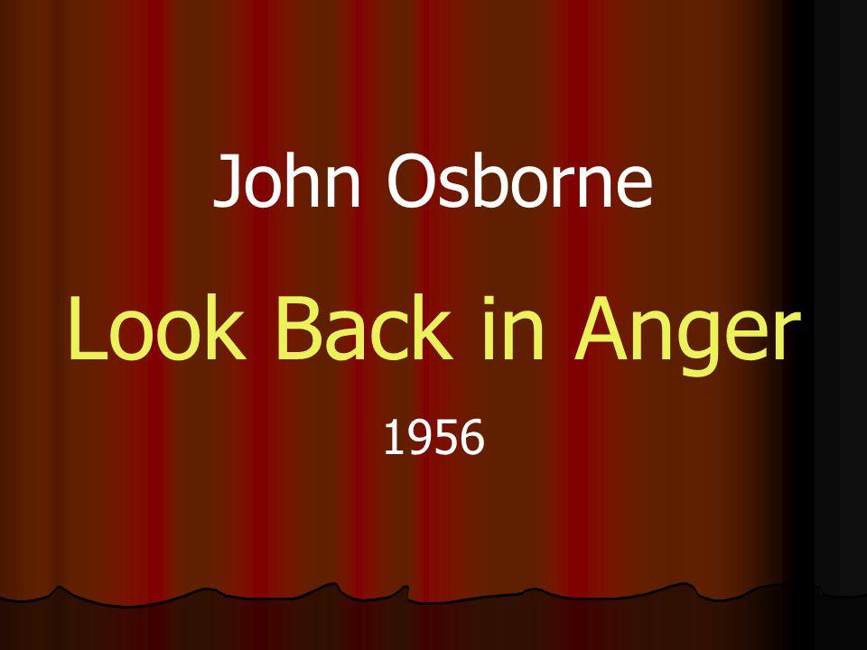 John Osborne Look Back in Anger 1956