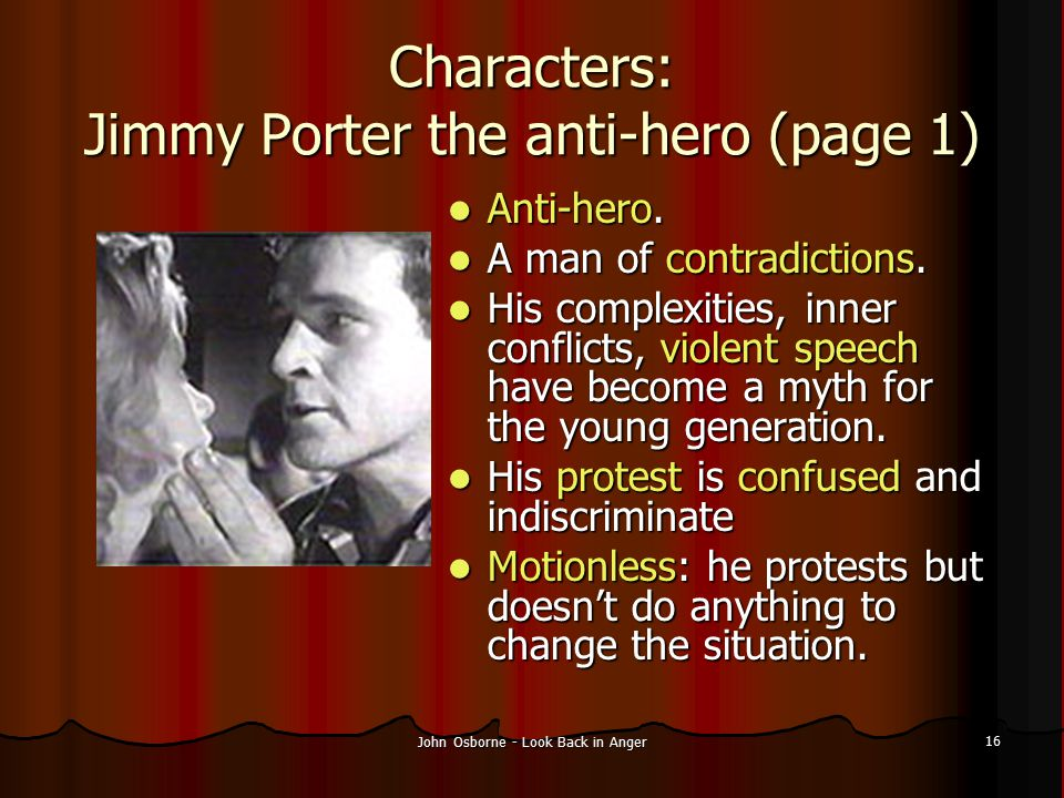 Characters: Jimmy Porter the anti-hero (page 1)