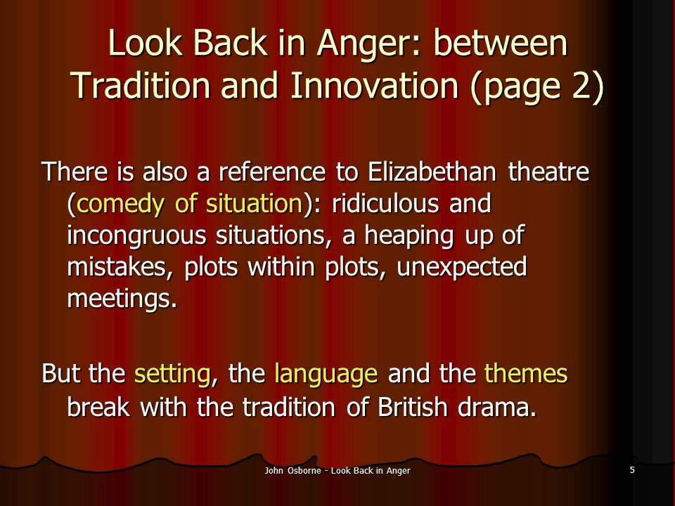 Look Back in Anger: between Tradition and Innovation (page 2)