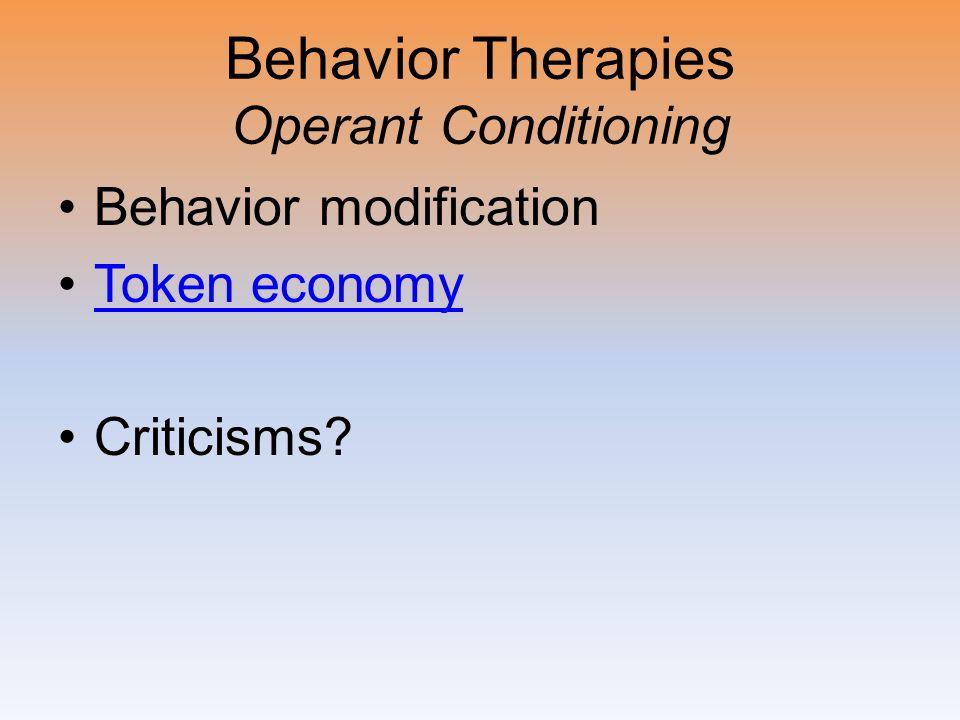 Behavior Therapies Operant Conditioning