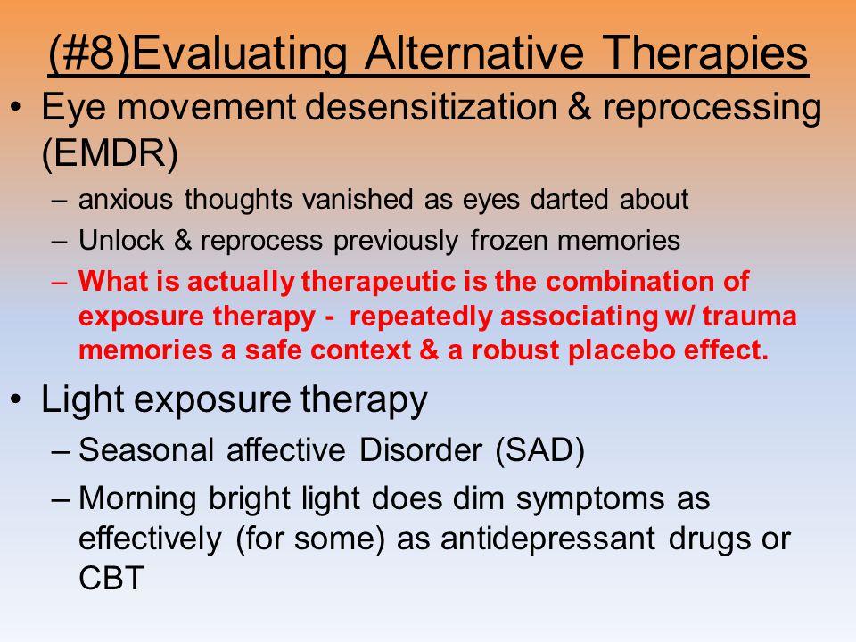 (#8)Evaluating Alternative Therapies
