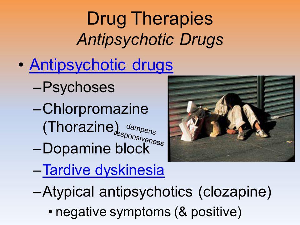 Drug Therapies Antipsychotic Drugs