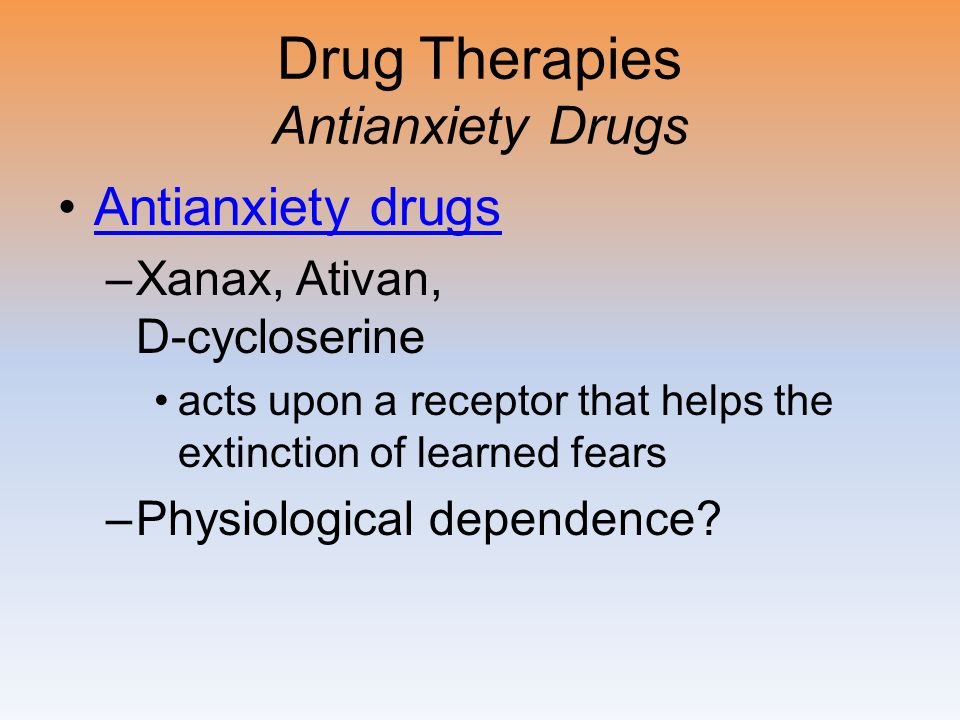 Drug Therapies Antianxiety Drugs