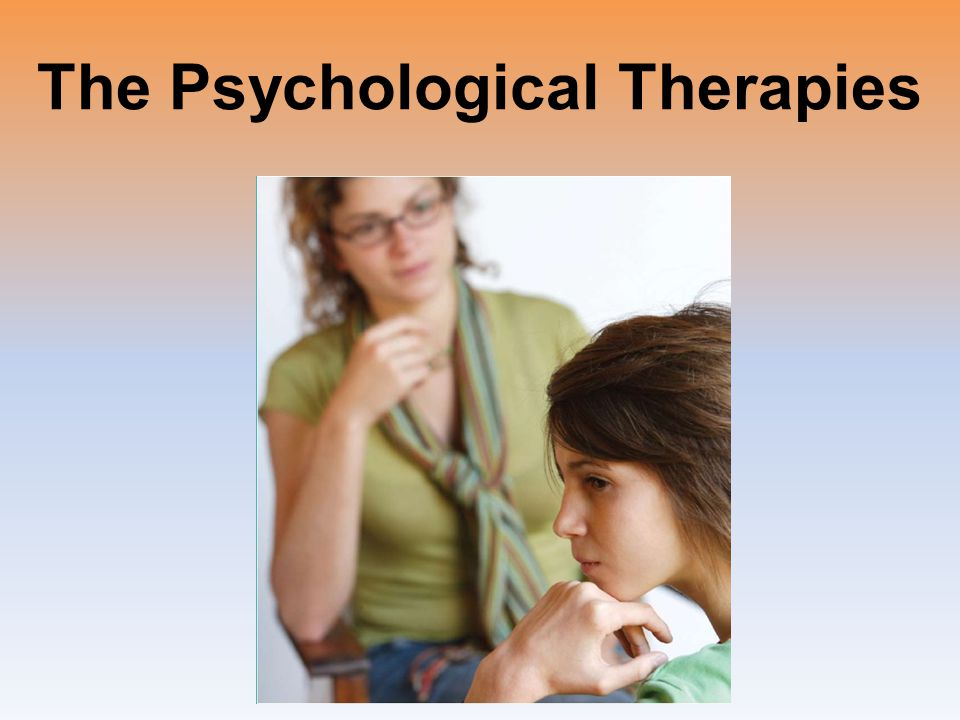 The Psychological Therapies
