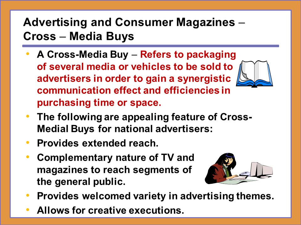 Advertising and Consumer Magazines –Cross – Media Buys