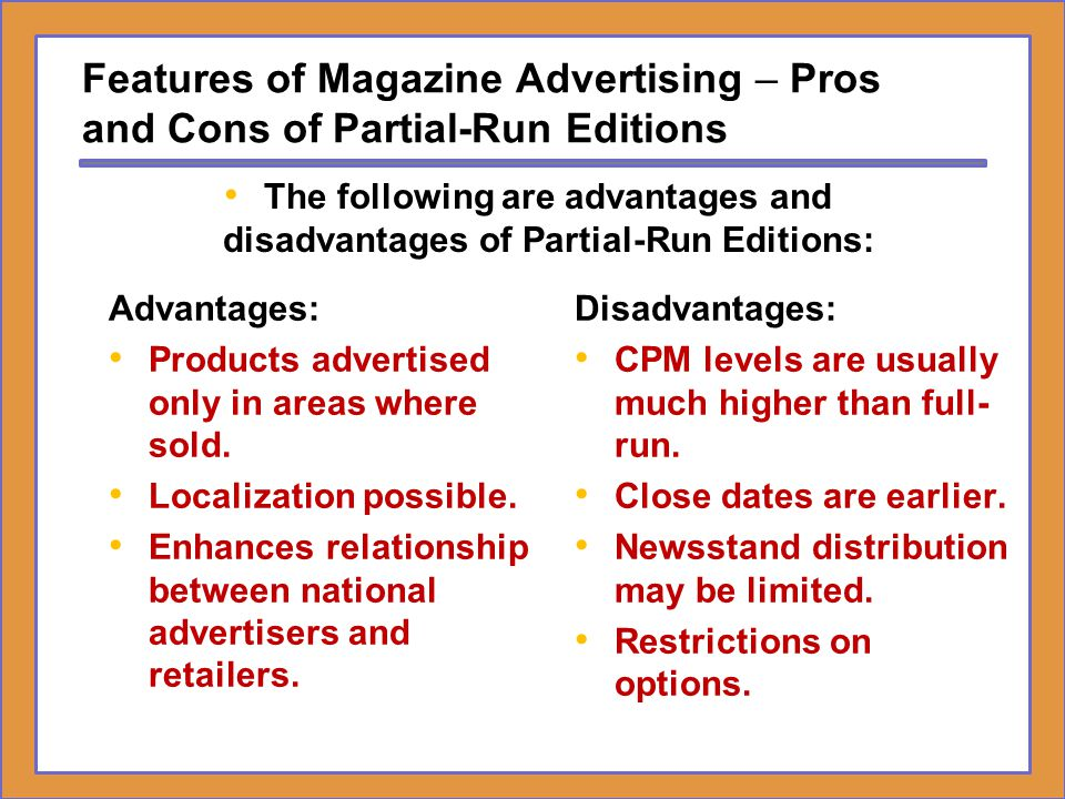 Features of Magazine Advertising – Pros and Cons of Partial-Run Editions