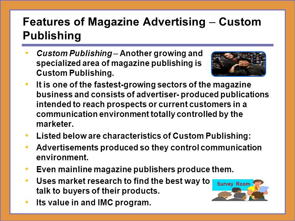 Features of Magazine Advertising – Custom Publishing