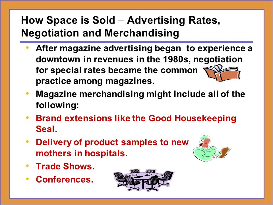 How Space is Sold – Advertising Rates, Negotiation and Merchandising