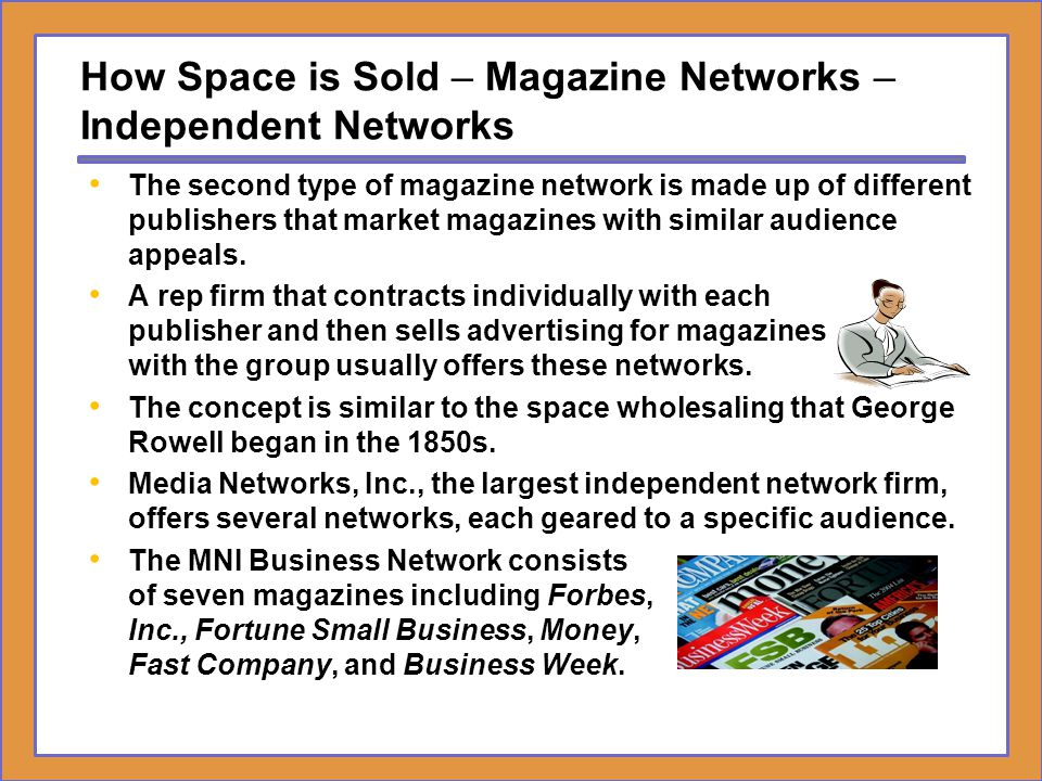 How Space is Sold – Magazine Networks – Independent Networks