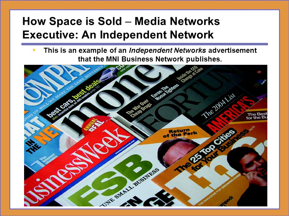 How Space is Sold – Media Networks Executive: An Independent Network
