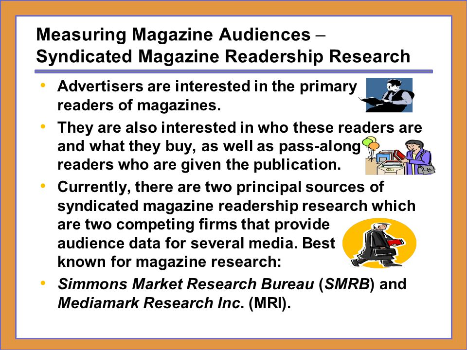 Measuring Magazine Audiences – Syndicated Magazine Readership Research