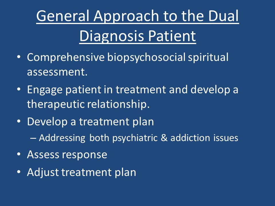General Approach to the Dual Diagnosis Patient