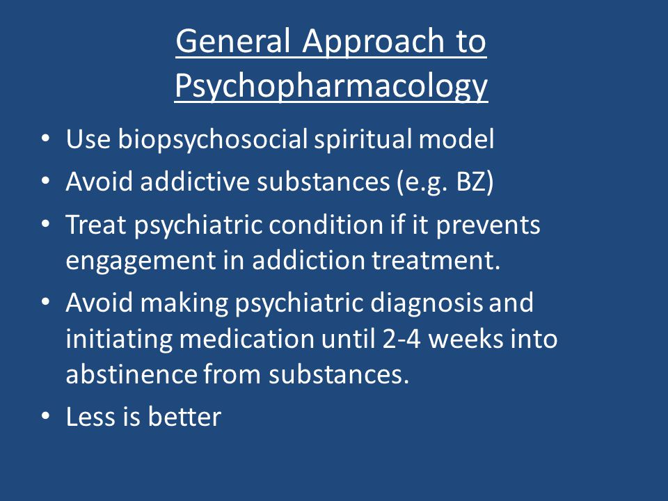 General Approach to Psychopharmacology