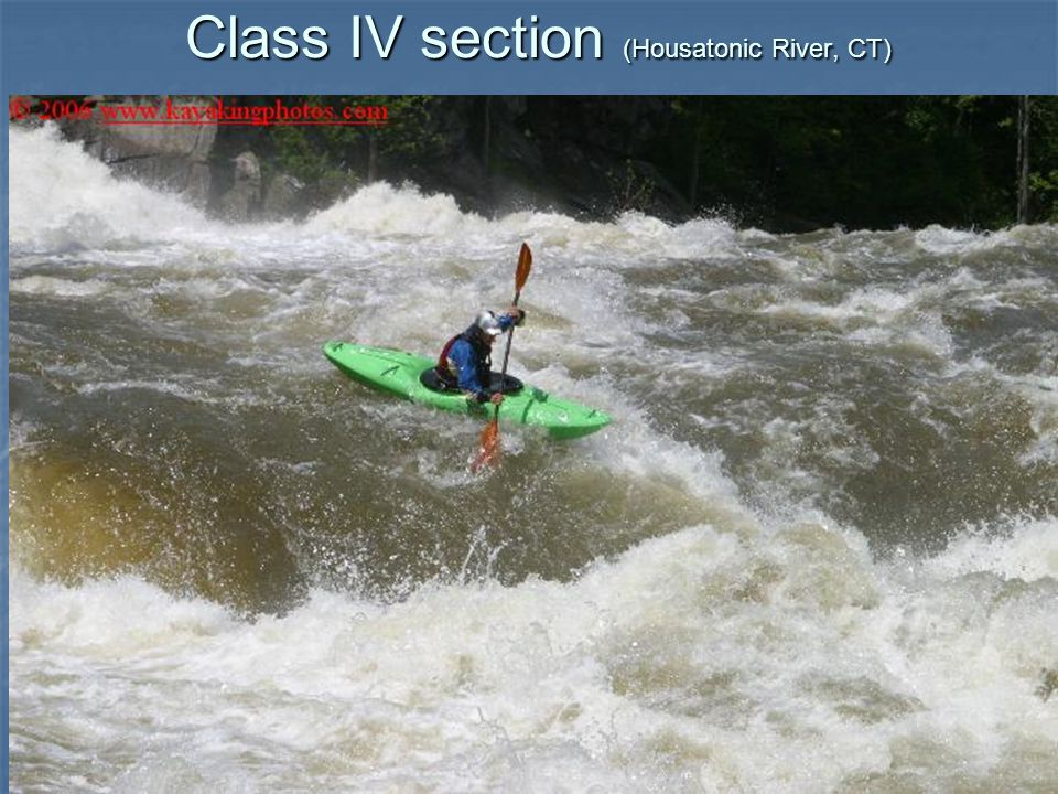 Class IV section (Housatonic River, CT)