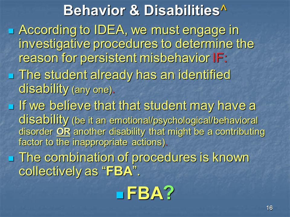 Behavior & Disabilities^