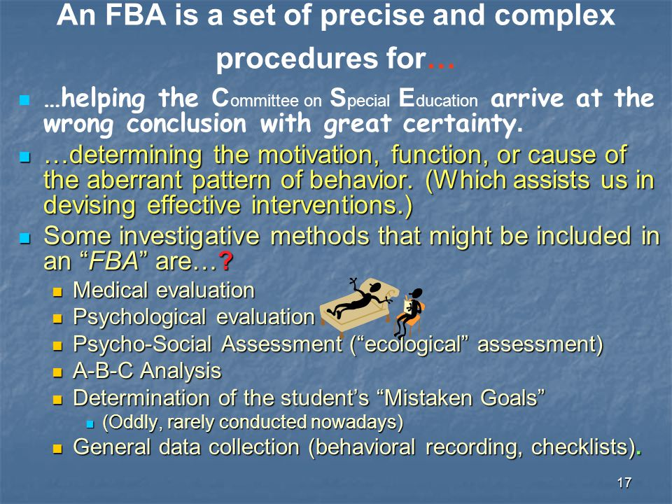 An FBA is a set of precise and complex procedures for…
