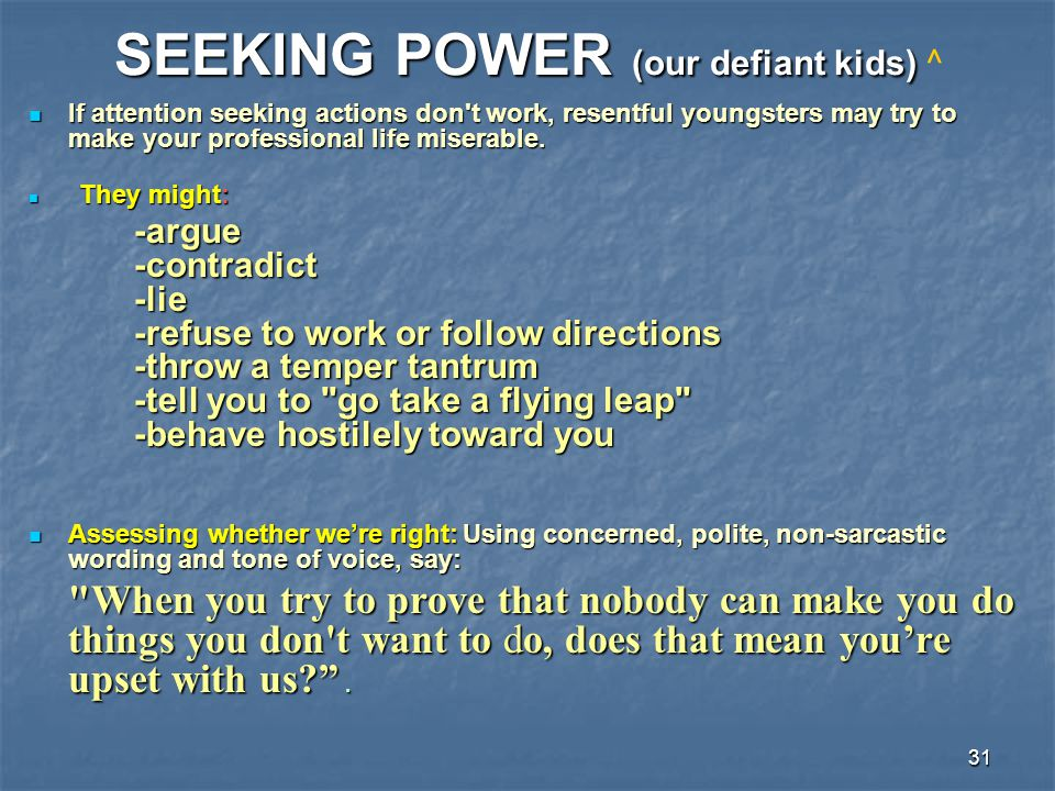 SEEKING POWER (our defiant kids) ^