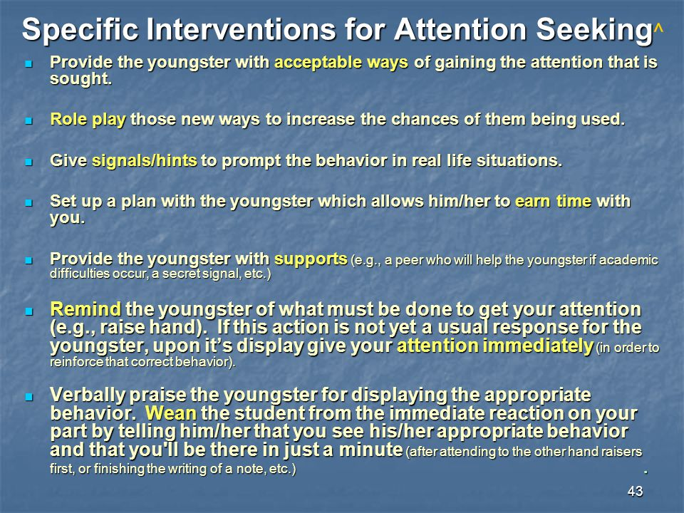 Specific Interventions for Attention Seeking^