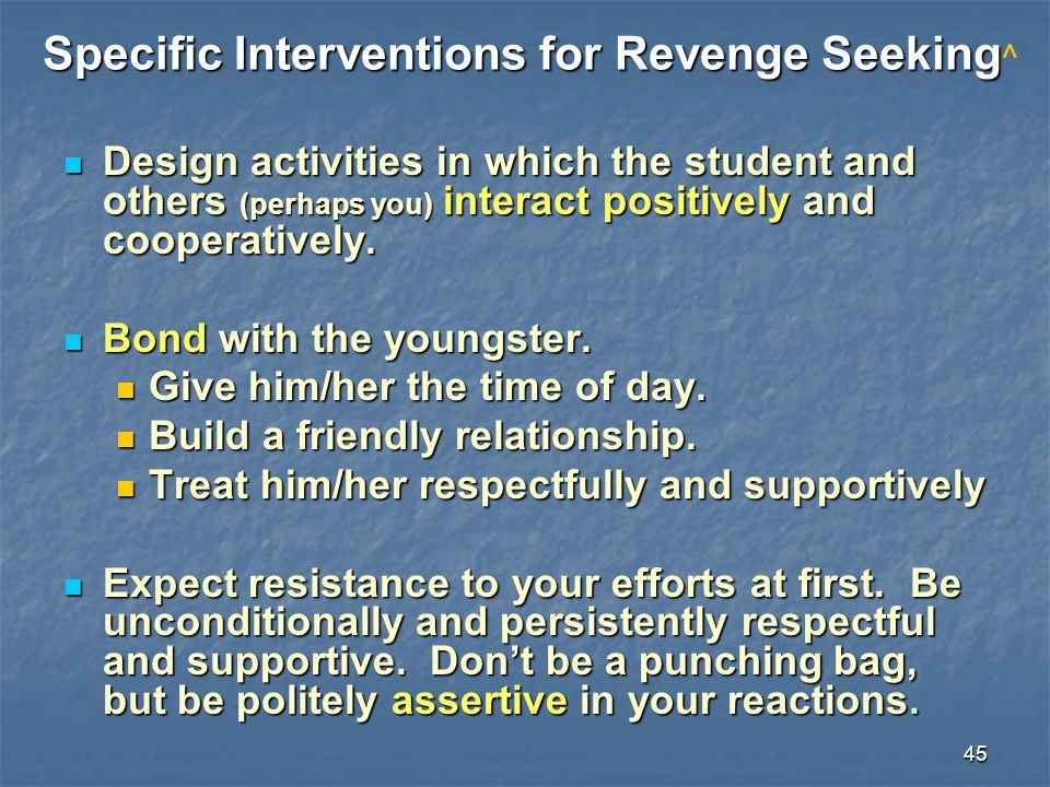Specific Interventions for Revenge Seeking^