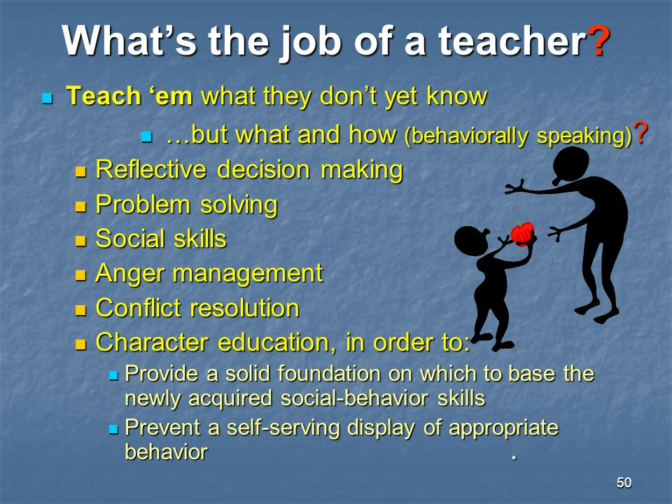 What's the job of a teacher