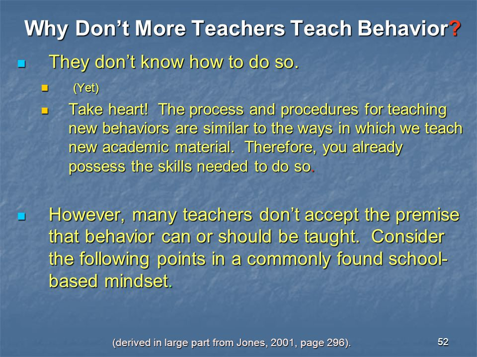 Why Don't More Teachers Teach Behavior