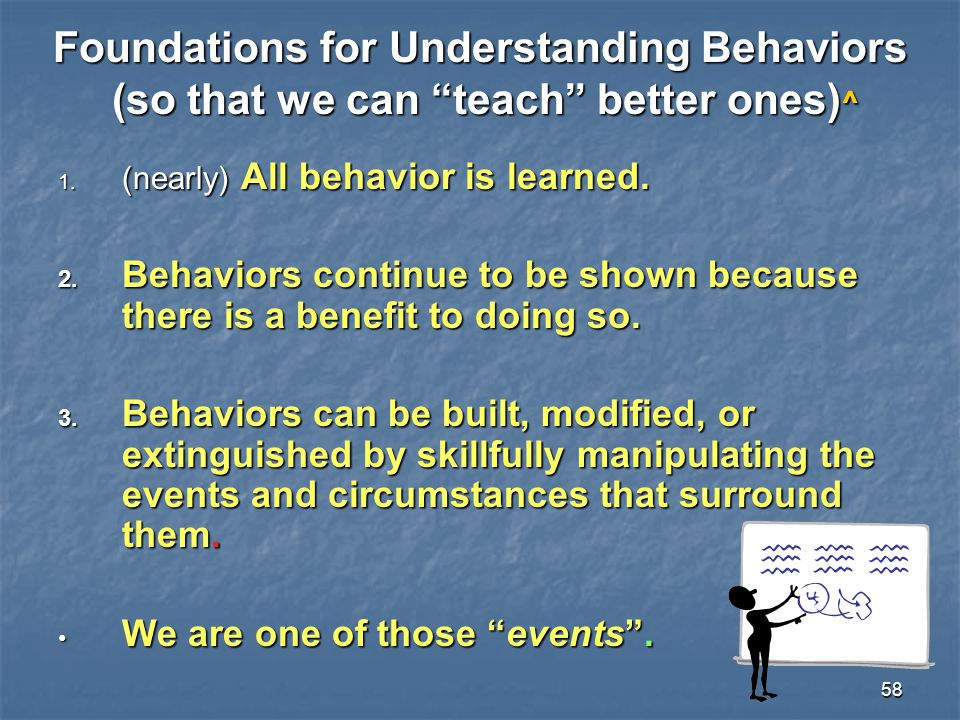 Foundations for Understanding Behaviors (so that we can teach better ones)^