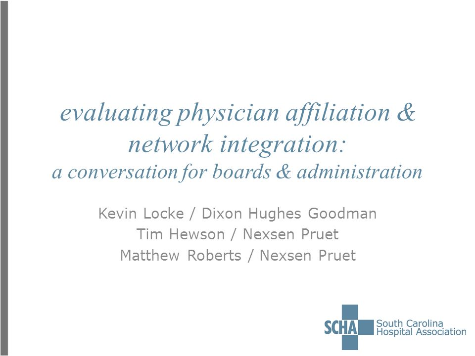 evaluating physician affiliation & network integration: a conversation for boards & administration