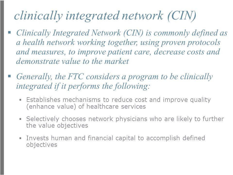 clinically integrated network (CIN)
