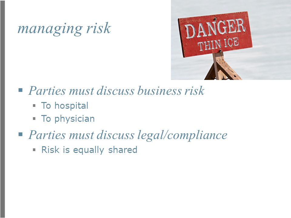 managing risk Parties must discuss business risk