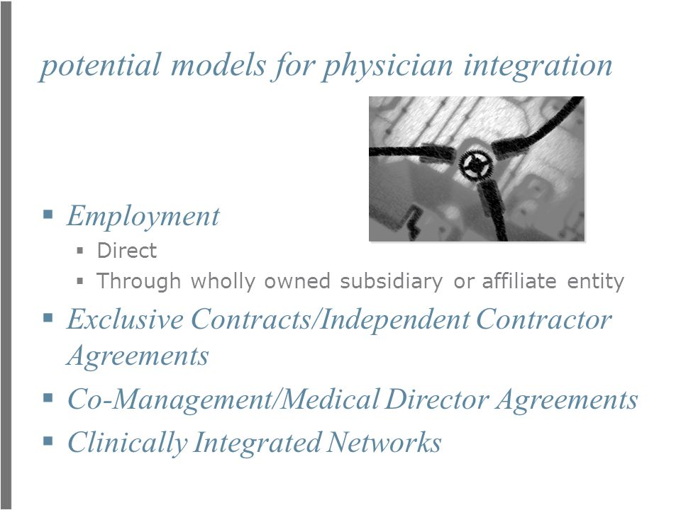 potential models for physician integration